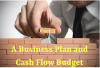 The Foundation Stones of A New Business (Part 5) A Business Plan and Cash Flow Budget